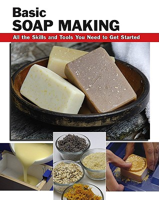 Basic Soap Making By Letcavage, Elizabeth (EDT)/ Buck, Patsy (CON)/ Wycheck, Alan (PHT)
