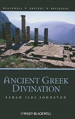 Ancient Greek Divination By Johnston, Sarah Iles