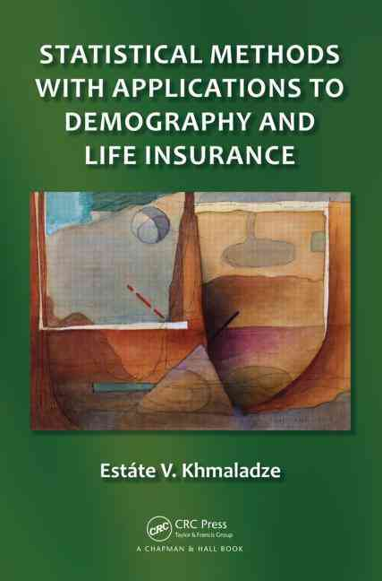 Statistical Methods With Applications to Analysis of Life-times By Khmaladze, Estsste