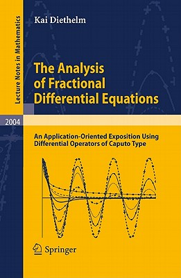 The Analysis of Fractional Differential Equations By Diethelm, Kai